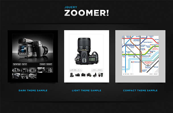 JOUERY ZOOMER! DARK THEME SAMPLE THEME SAMPLE COMPACT THEME SAMPLE